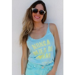 Camiseta Azul Tirantes Nunca Dejes de Soñar